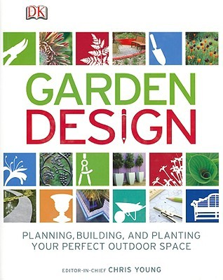 Garden Design by Chris Young - Reviews, Discussion, Bookclubs, Lists