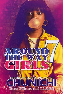 Around the Way Girls 7 by Chunichi Knott