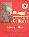 Rugg's Recommendations on the Colleges by Frederick E. Rugg