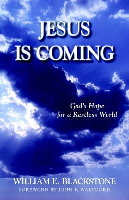 Jesus Is Coming: God's Hope for a Restless World