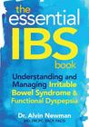 The Essential IBS Book: Understanding and Managing Irritable Bowel Syndrome & Functional Dyspepsia