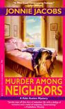 Murder Among Neighbors (Kate Austen, #1)