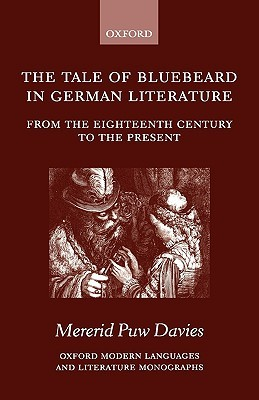 The Tale of Bluebeard in German Literature: From the Eighteenth Century to the Present