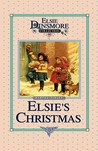 Christmas with Grandma Elsie (The Original Elsie Dinsmore Classics #14)
