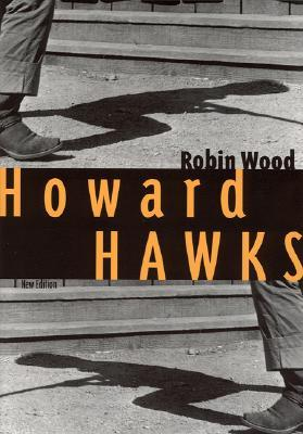 Howard Hawks by Robin Paul Wood