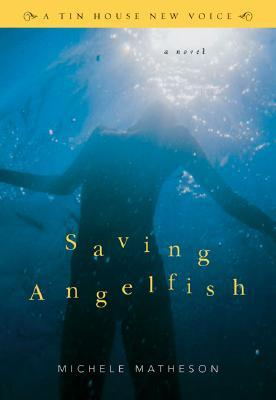 Saving Angelfish by Michele Matheson