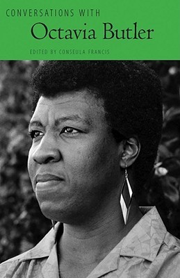 Conversations with Octavia Butler (Literary Conversations by Conseula Francis