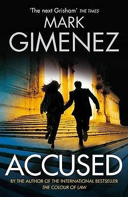 Accused by Mark Gimenez