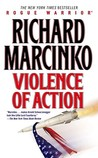 Violence of Action (Rogue Warrior, #10)
