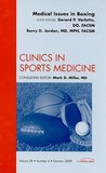 Medical Aspects of Boxing, An Issue of Clinics in Sports Medicine