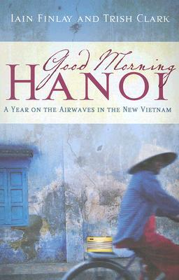 Good Morning Hanoi