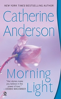 Morning Light by Catherine Anderson