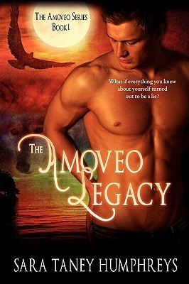 The Amoveo Legacy by Sara  Humphreys