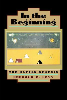 In the Beginning by Jerrold E. Levy