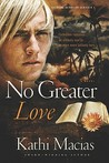 No Greater Love (Extreme Devotion #1)