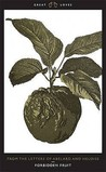 Forbidden Fruit: From the Letters of Abelard and Heloise (Great Loves, #2)