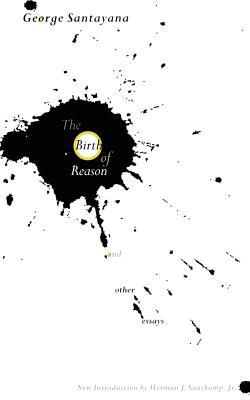 The Birth of Reason and Other Essays