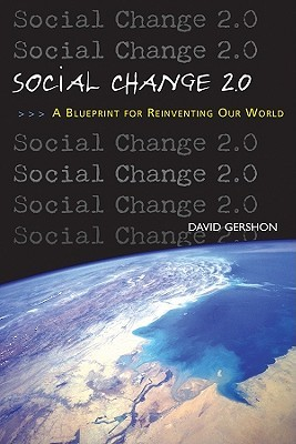 Social Change 2.0 by David Gershon