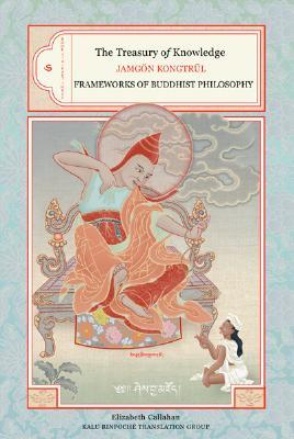 The Treasury of Knowledge, Book 6, Part 3 by Jamgon Kongtrul Lodro Taye