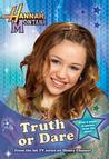 Truth or Dare (Hannah Montana, #4)