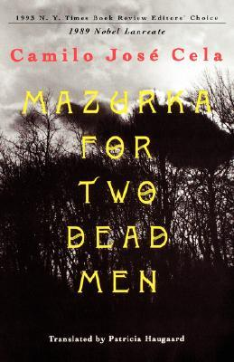 Mazurka for Two Dead Men by Camilo José Cela