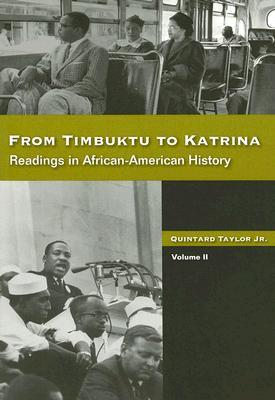 From Timbuktu to Katrina: Readings in African American History, Volume II