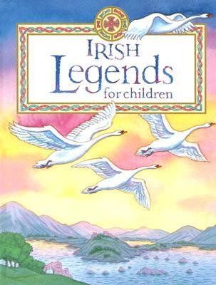 Irish Legends for Children by Yvonne Carroll
