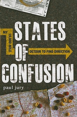 States of Confusion: My 19,000-Mile Detour to Find Direction