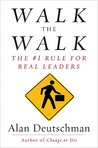 Walk the Walk: The #1 Rule for Real Leaders