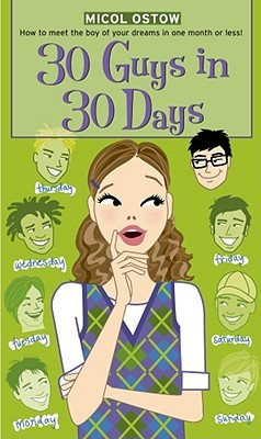 30 Guys in 30 Days by Micol Ostow