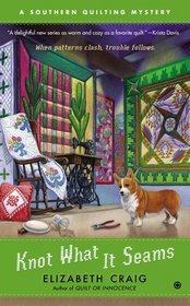Read Knot What It Seams: A Southern Quilting Mystery (A Southern Quilting Mystery #2) iBook
