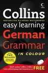 Collins Easy Learning German Grammar (Easy Learning)