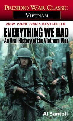 Everything We Had by Al Santoli