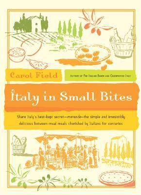 Italy in Small Bites by Carol Field
