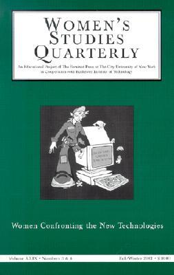 Women's Studies Quarterly: Women and New Technology