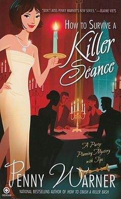 How to Survive a Killer Séance (Party Planning, #3)