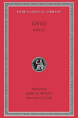 Ovid's Fasti, or the Romans sacred calendar