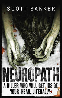 Neuropath by R. Scott Bakker