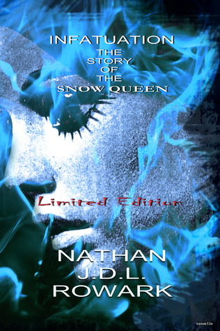 Infatuation: The Story of the Snow Queen