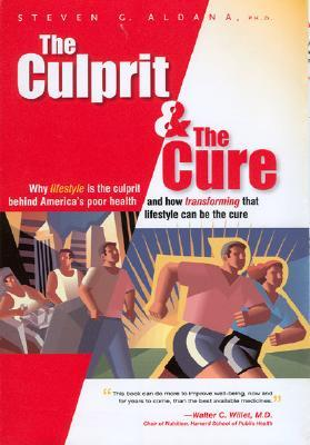 The Culprit and The Cure by Steven G. Aldana