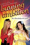 Burning Ambition (Hottie, #2)