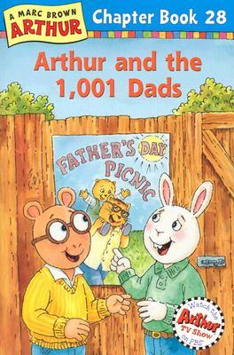 Arthur and the 1,001 Dads (Arthur Chapter Books #28)