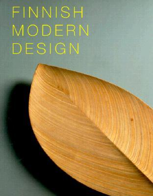 Finnish Modern Design: Utopian Ideals and Everyday Realities, 1930-97