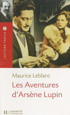 Les Aventures D'Arsene Lupin Lecture Facile A2/B1 (900-1500 Words)