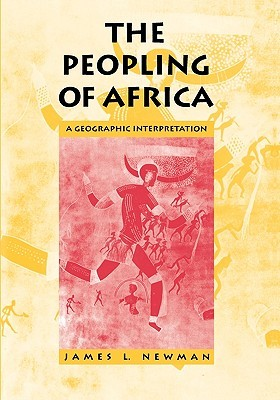 The Peopling of Africa by James L. Newman