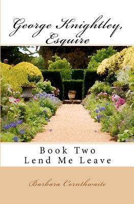 Lend Me Leave by Barbara Cornthwaite