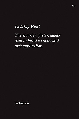 Getting Real by Jason Fried