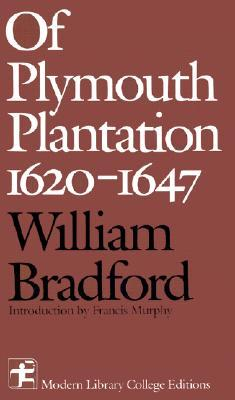 Of Plymouth Plantation 1620-1647 by William Bradford