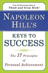 Napoleon Hill's Keys to Success by Napoleon Hill