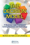 The Decision Model: A Framework for Business Logic and Business-Driven SOA